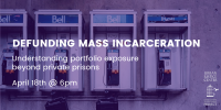 Defunding Mass Incarceration